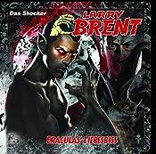 Draculas Liebesbiss (Larry Brent 12)   Dan Shocker
