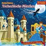 Zauberwelt der Märchen: Tschechische Märchen | Bozena Nemcova
