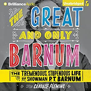 The Great and Only Barnum Audiobook