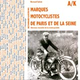 img - for Dictionnaire Des Marques Motocyclistes De La Seine (French Edition) by Bernard Salvat (2013-01-19) book / textbook / text book