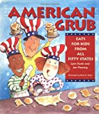 img - for American Grub - Eats for Kids from All Fifty States book / textbook / text book