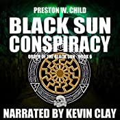 The Black Sun Conspiracy: Order of the Black Sun Book 6 | P.W. Child