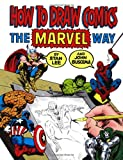 How To Draw Comics The Marvel Way (0671530771) by Lee, Stan