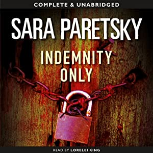 Indemnity Only: A V. I. Warshawski Mystery, Book 1 | [Sara Paretsky]