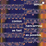 Nancarrow: As Fast as Possible