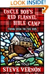Uncle Bob's Red Flannel Bible Camp -...