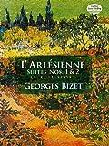 Georges Bizet L'Arlesienne Suites Nos. 1 & 2 Full Score (Dover Music Scores)