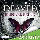 Blinder Feind (       ungekürzt) von Jeffery Deaver Gesprochen von: Dietmar Wunder