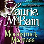 Moonstruck Madness | Laurie McBain