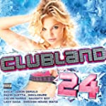 Clubland 24 [Explicit] [+digital book...