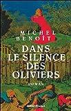 echange, troc Michel Benoît - Dans le silence des oliviers