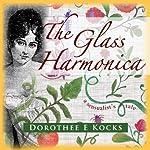 The Glass Harmonica   Dorothee E. Kocks