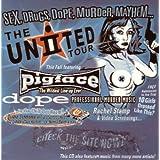 Sex, Drugs, Dope, Murder, Mayhem... The United II Tour ~ Underground Inc.