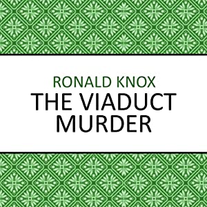 The Viaduct Murder | [Ronald Knox]