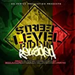 Street Level Riddim Reloaded