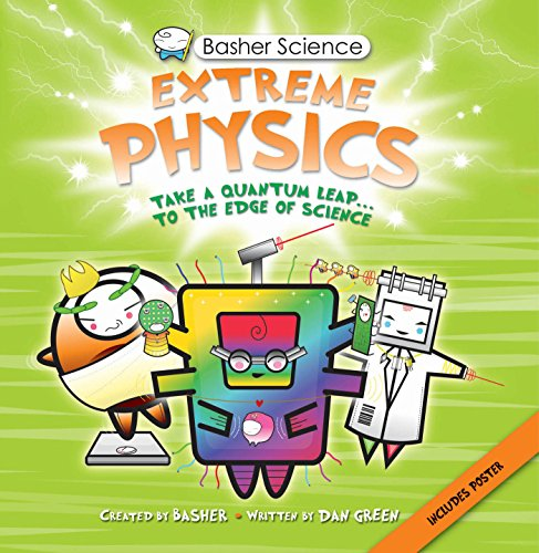 Basher Science: Extreme Physics PDF