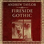 Fireside Gothic | Andrew Taylor