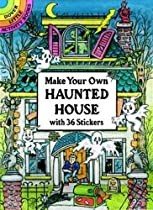Make Your Own Haunted House with 36 Stickers (Dover Little Activity Books Stickers)