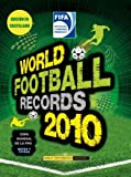 Cover of World Football Records 2010 by Keir Radnedge 0307393437