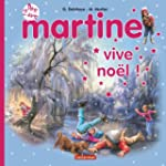 MARTINE VIVE NO�L