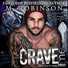 Crave Me: The Good Ol' Boys, Book 4 | Livre audio Auteur(s) : M. Robinson Narrateur(s) : Curt Campbell, Veronica Pace