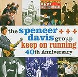 echange, troc The Spencer Davis Group - Keep On Running