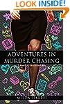Adventures In Murder Chasing: (Funera...
