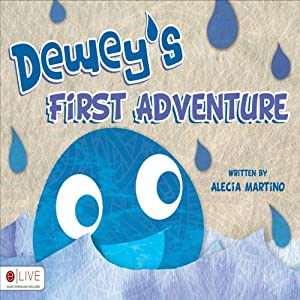Dewey's First Adventure | [Alecia Martino]