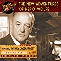 The New Adventures of Nero Wolfe Radio/TV Program by Alfred Bester Narrated by Sydney Greenstreet