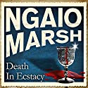 Death in Ecstasy Audiobook by Ngaio Marsh Narrated by James Saxon