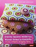 Granny Squares Modernos. Nuevas Formas De Ganchillo. Círculos, Triángulos, Hexágonos, Flores (Cp - Serie Ganchillo (drac)