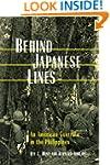 Behind Japanese Lines: An American Gu...