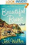 The Beautiful Ruins: A Novel