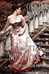 Forgotten No More (A Lady Forsaken Bo...