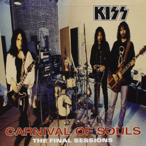Kiss - Carnival Of Souls [the Final Sessions] - Zortam Music
