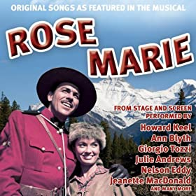Original Songs As Featured In The Musical Rose Marie From Stage And Screen