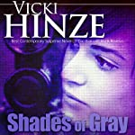 Shades of Gray | Vicki Hinze