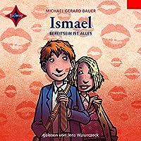 Bereit sein ist alles (Ismael 3) Hörbuch