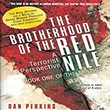 The Brotherhood of the Red Nile: A Terrorist Perspective (       UNABRIDGED) by Dan Perkins Narrated by Bill Keeton