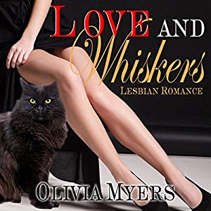 Lesbian Romance: Love and Whiskers Audiobook