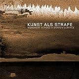 """Movement Across A Barren Surfacevon """"Kunst Als Strafe"""""""