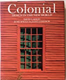 Colonial: Design in the New World (1556700431) by Larkin, David