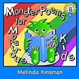 Children's Book: Monster Poems for Monstrous Kids: Illustrated Children's Book of Poems, About Monsters Who Live Under the Bed and in Lots of Other Places ... ages 3-8) (Top of the Wardrobe Gang 4)