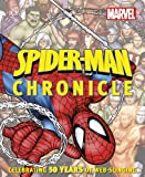 img - for Spider-Man Chronicle: A Year by Year Visual History book / textbook / text book