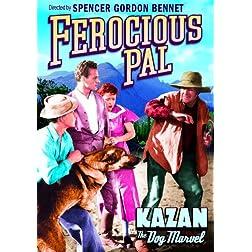 Ferocious Pal