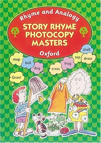 Oxford Reading Tree: Rhyme and Analogy: Story Rhymes Photocopy Masters