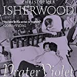 Prater Violet | Christopher Isherwood