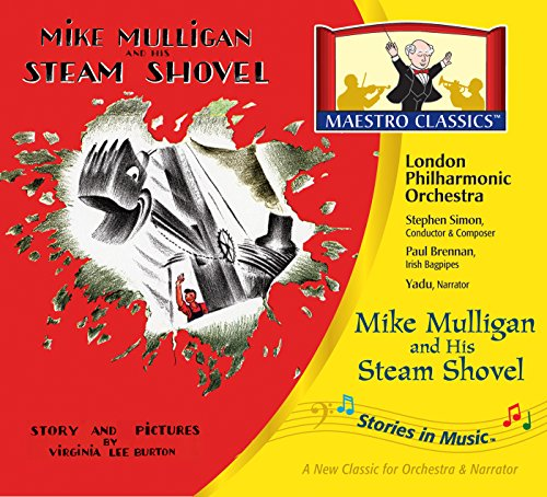 Stories in Music: Mike Mulligan & His Steam Shovel