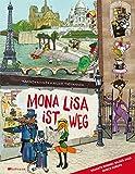Mona Lisa ist weg - Eine Wimmel-Bilder-Jagd durch Europa
