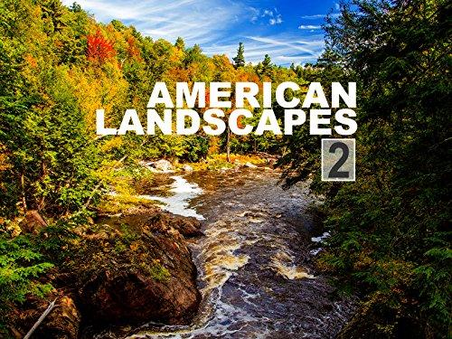 American Landscapes 2 - Season 1